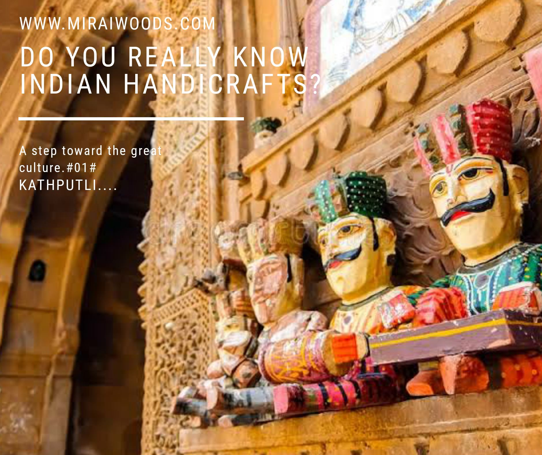 Do you really know Indian Handicrafts?